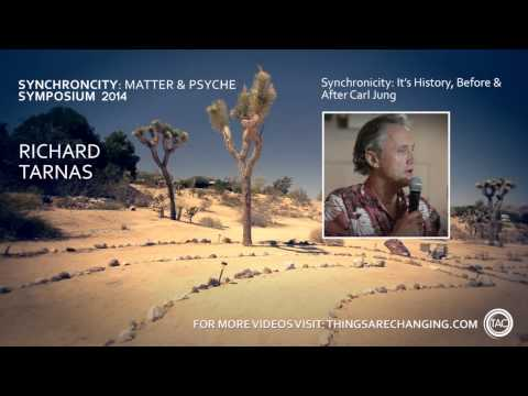 Richard Tarnas on Synchronicity: It's History Before and After Carl Jung