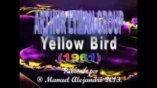 ARTHUR LYMAN GROUP - Yellow Bird (1961) - FOTOCLIP - ® Manuel Alejandro 2013.