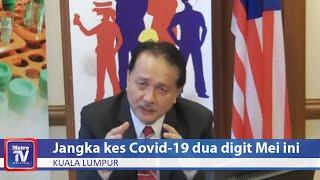 Kes COVID-19 dijangka kembali 2 angka pada Mei