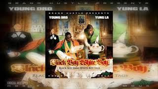 Young Dro & Yung LA - Black Boy Swag, White Boy Tags [Full Mixtape + Download Link] [2009]