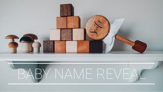 BABY NAME REVEAL | The name of our third baby