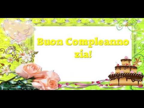 Tanti Auguri Di Buon Compleanno Zia Youtube