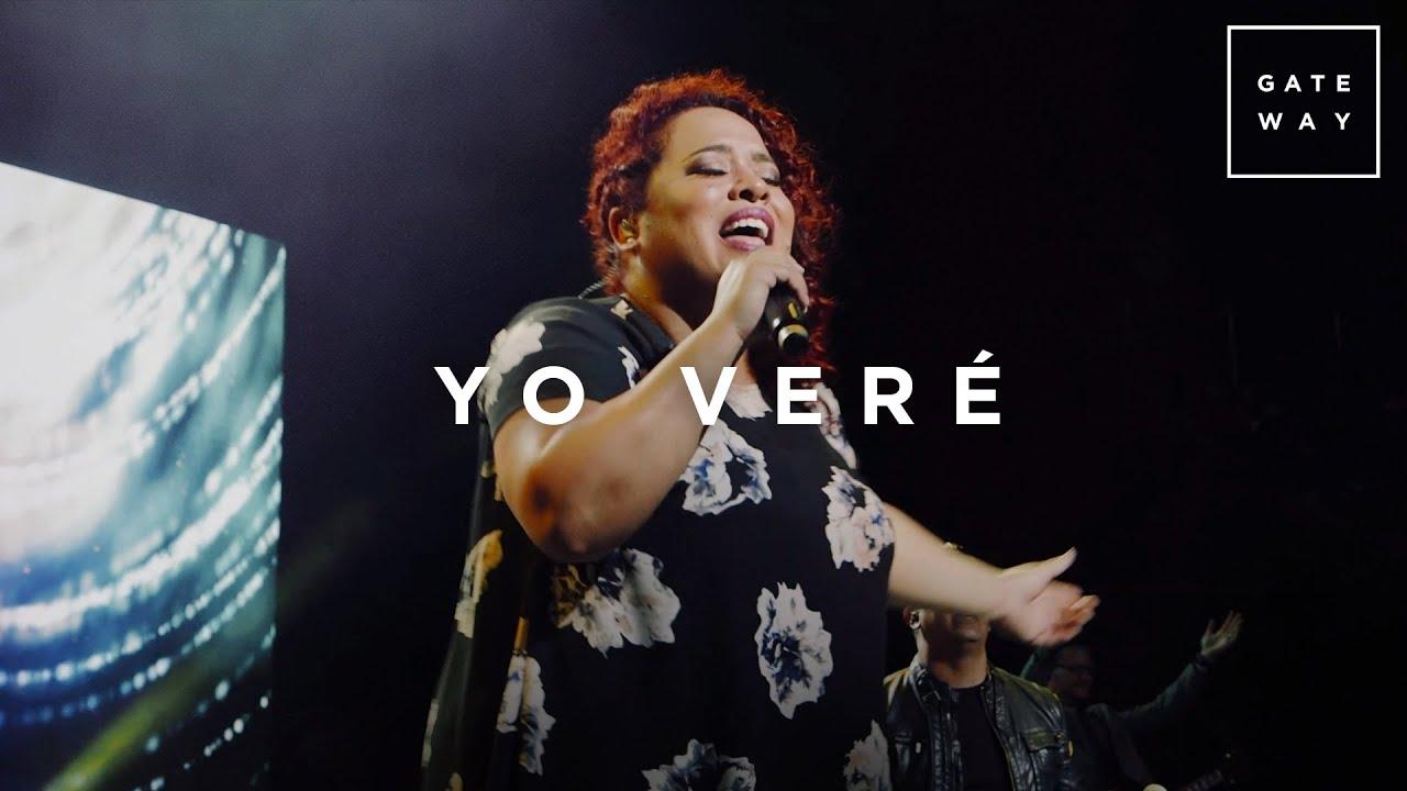 Yo Veré // Gateway Worship (con Ingrid Rosario) // Murallas
