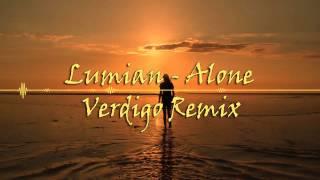 Repeat youtube video Lumian - Alone (VERDIGO Remix)