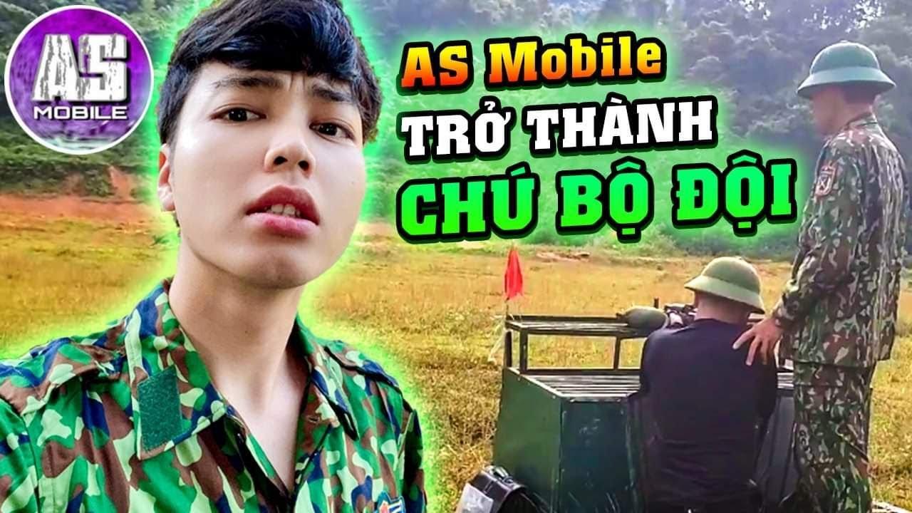 AS Mobile Trở Thành Chú Bộ Đội !?!   AS Mobile Vlog