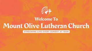 Mount Olive Lutheran Church Live - 08/16/2020 - 10 AM Service