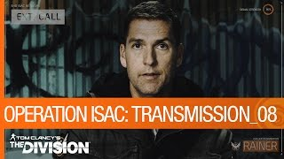 Tom Clancy's The Division - Operation ISAC: Transmission 08 [US]