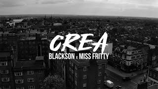 Blackson Ft. Miss Fritty - Crea
