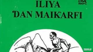 ILIYA DAN MAI KARFI PART 1 (Hausa Songs)