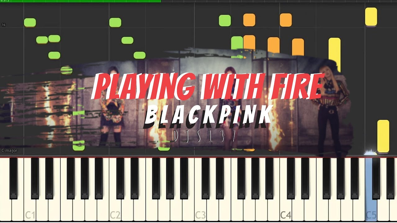 Blackpink Playing With Fire Piano Cover Sheets