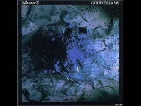 The Roosters - Good Dreams (FULL ALBUM)