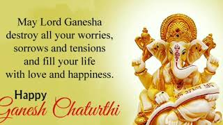 Happy Ganesh Chaturthi wishes 2019 WhatsApp status / Happy Vinaayagar Chaturthi wishes 2019