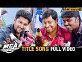 MCA Title Song Full Video 4K | MCA Telugu Full Movie Songs | Nani | Sai Pallavi | Telugu Filmnagar
