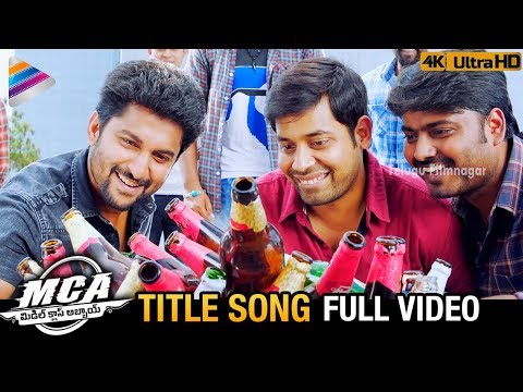 MCA Title Song Full Video 4K | MCA Telugu...