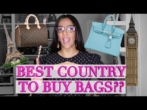 Which Country Is Cheapest to Buy Bags? Which Brand is the Best DEAL: Chanel, LV or Hermes?