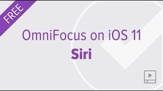 Using Siri with OmniFocus on iOS 11