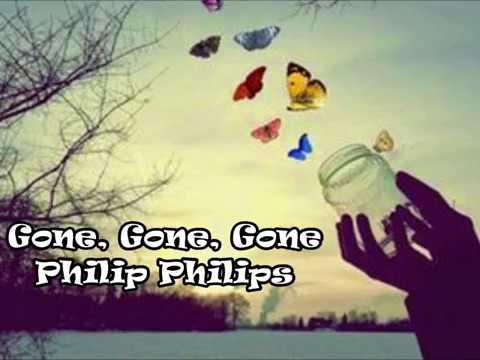 Lirik lagu Philip Philips-Gone Gone Gone