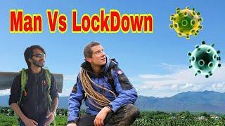 Man Vs Lockdown    Travelers In Lockdown    Corona Short Movie    Bishal Bhatta as Bear Grylls   
