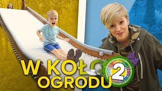 Dorota Szelągowska i 5 Sposobów Na – W KOŁO OGRODU #2