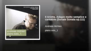 II Arietta. Adagio molto semplice e cantabile (Sonate Sonata op.111)