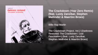 The Crackdown (Year Zero Remix) (feat. Lusty Zanzibar, Stephen Mallinder & Maertini Broes)
