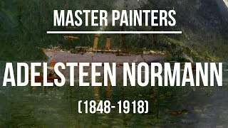 Adelsteen Normann (1848-1918) A collection of paintings 4K Ultra HD