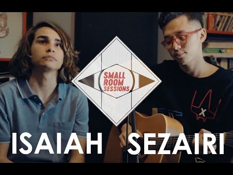 Small Room Sessions EP 01 - Sezairi x Isaiah (Two Ghosts)