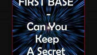 first base can you keep a secret