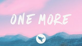 SIIGHTS - One More (Lyrics)