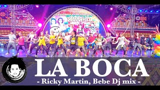 La Boca | Ricky Martin, Bebe Dj  | Zumba® Fitness | Cumbia Remix | Choreography | Alfredo Jay