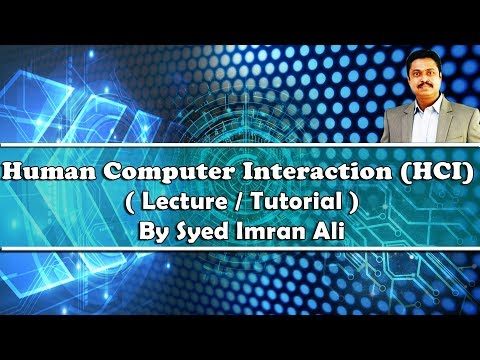 Human Computer Interaction HCI (The interaction - 02) ergonomics by Syed Imran Ali (Urdu / Hindi)