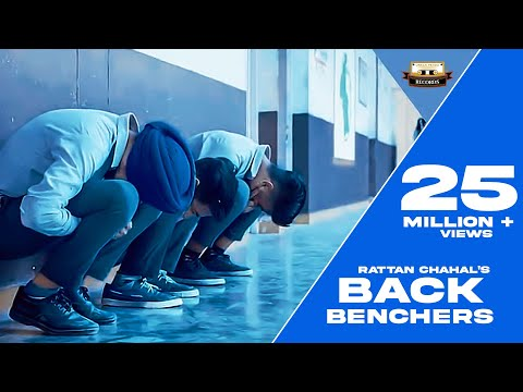 New Punjabi Songs 2018 | Back Benchers | Rattan Chahal ft.Goldy Dhillon | Latest Punjabi Songs 2018