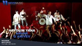 Anvar G`aniyev - Hayolim yana | Анвар Ганиев - Хаёлим яна