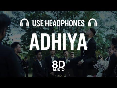adhiya-(8d-audio)-|-karan-aujla-|-yeahproof-|-street-gang-music|-latest-punjabi-songs