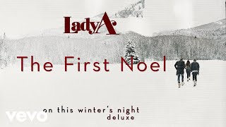 Lady A - The First Noel (Audio) YouTube Videos