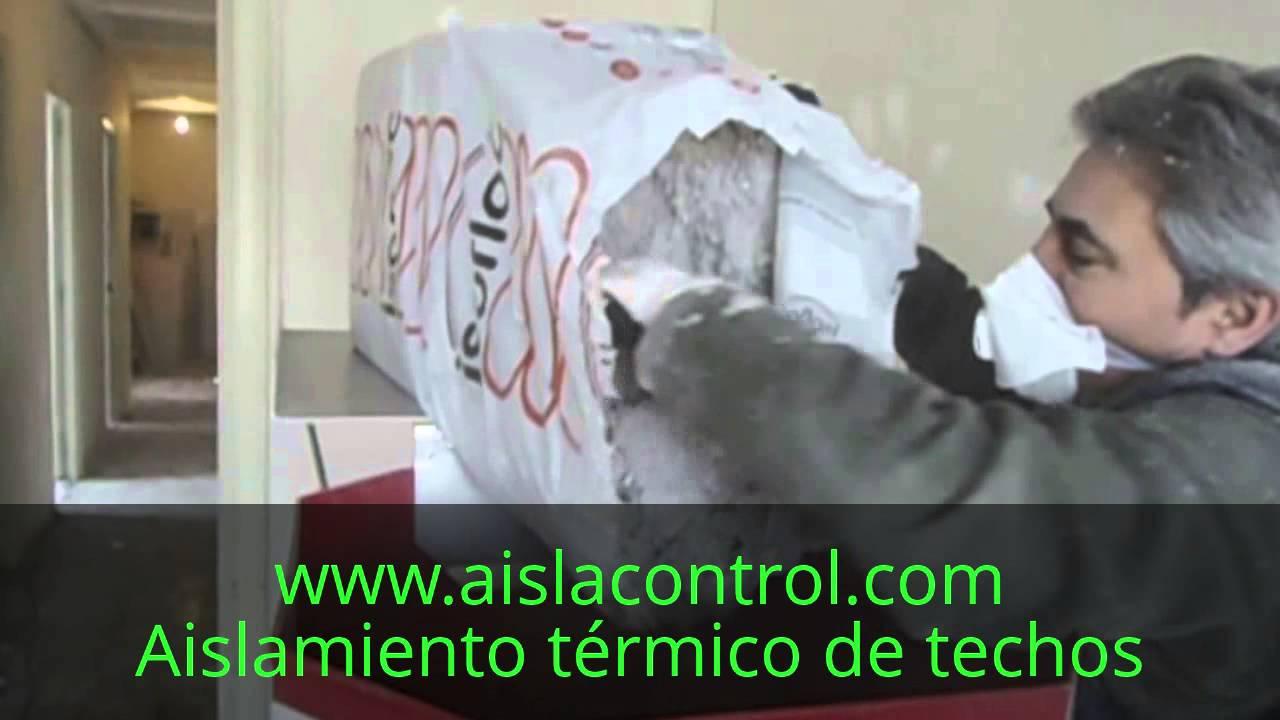 Aislamiento t rmico de techo en piso bajo cubierta youtube - Aislamiento termico techos ...