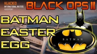 BO2 - 'Secret Batman Easter Egg' on Hijacked Black Ops 2 (Unlock Tutorial Inside!!)