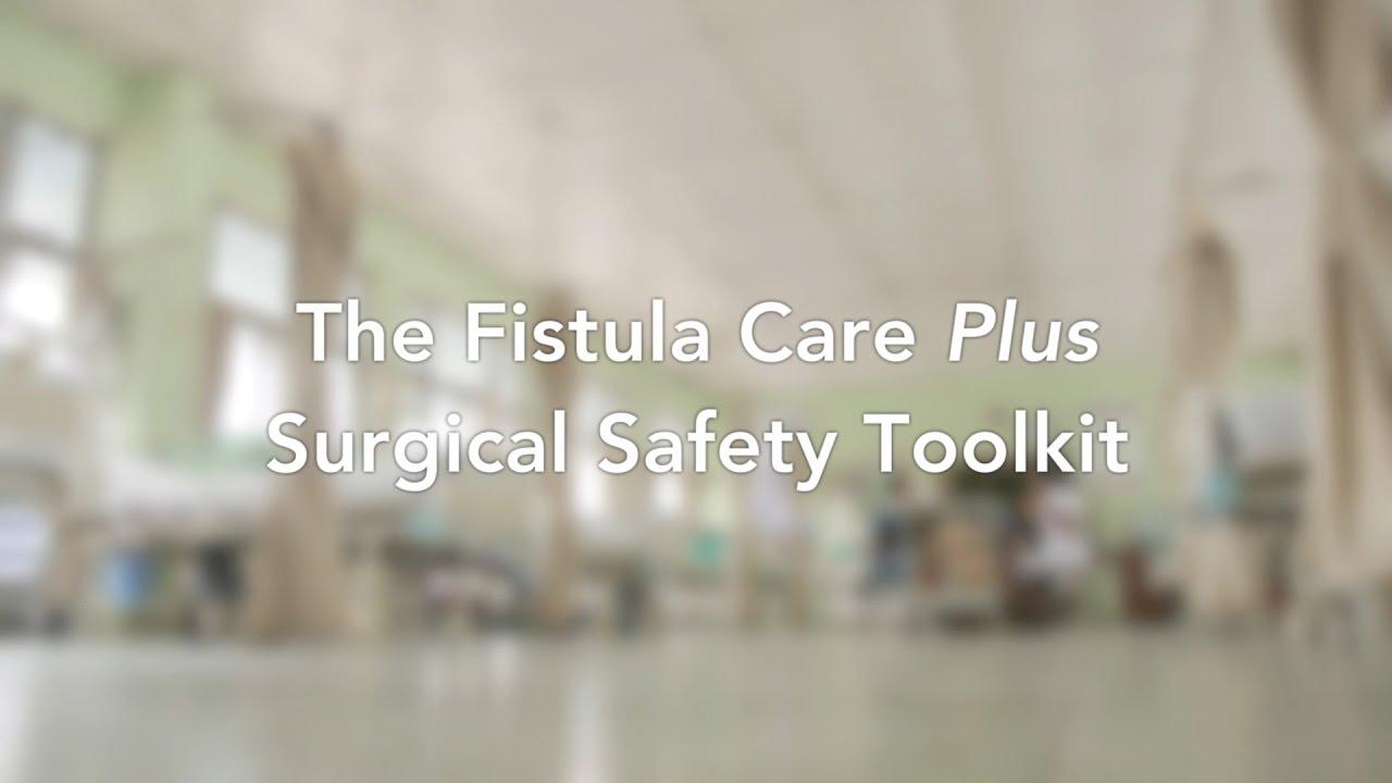Resources for Fistula Services – Fistula Care Plus