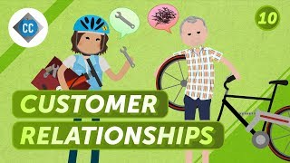 How to Build Customer Relationships: Crash Course Entrepreneurship #10