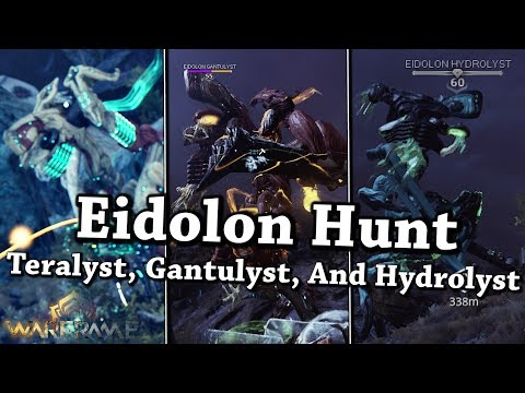 Warframe | Eidolon Hunt: Teralyst, Gantulyst, And Hydrolyst [Bounty]