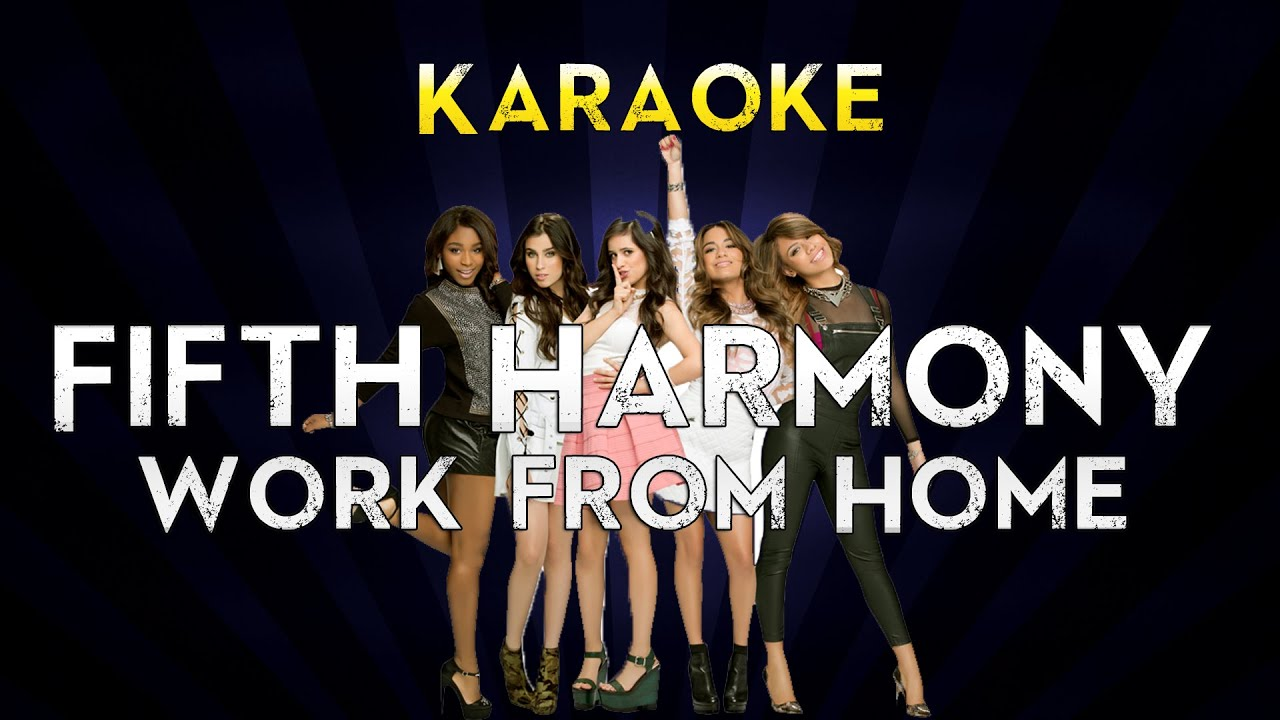Fifth Harmony Work From Home Instrumental