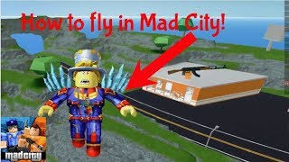 HOW TO FLY IN MAD CITY! || The New Roblox Jailbreak Tutorial