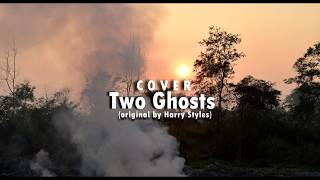 Two Ghosts - Harry Styles (Cover) | CARO