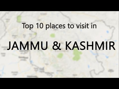 Top 10 places you must visit in Jammu & Kashmir