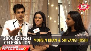 2800 Episodes Celebration With MOHSIN KHAN & SHIVANGI JOSHI | Yeh Rishta Kya Kehlata Hai
