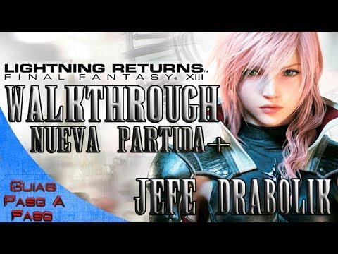 LIGHTNING RETURNS: FINAL FANTASY XIII | Walkthrough en Español (NORMAL) | Parte 11 | Jefe Drabolik