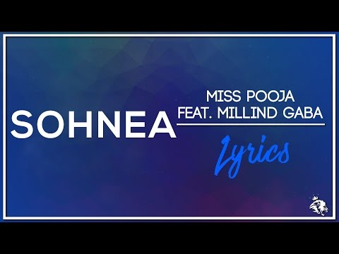 Sohnea | Lyrics | Miss Pooja Feat. Millind Gaba | Latest Punjabi Song 2017 | Syco TM