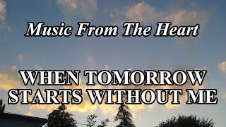 When Tomorrow Starts Without Me - Stefan O'Mara