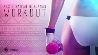 Soca 2017 Kes ft Nailah Blackman - Workout (2017 Trinidad Soca)