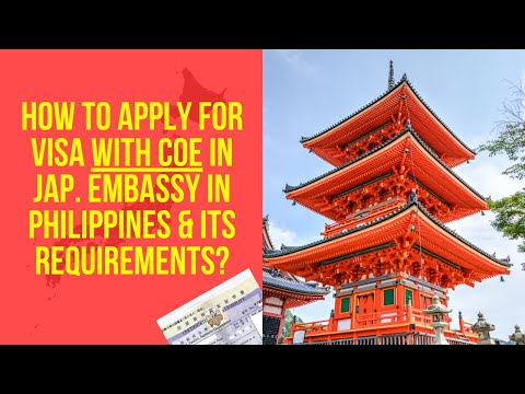 How To Apply Visa With COE In Japanese Embassy & Its Requirements?